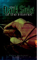 Dark Side Of The Internet